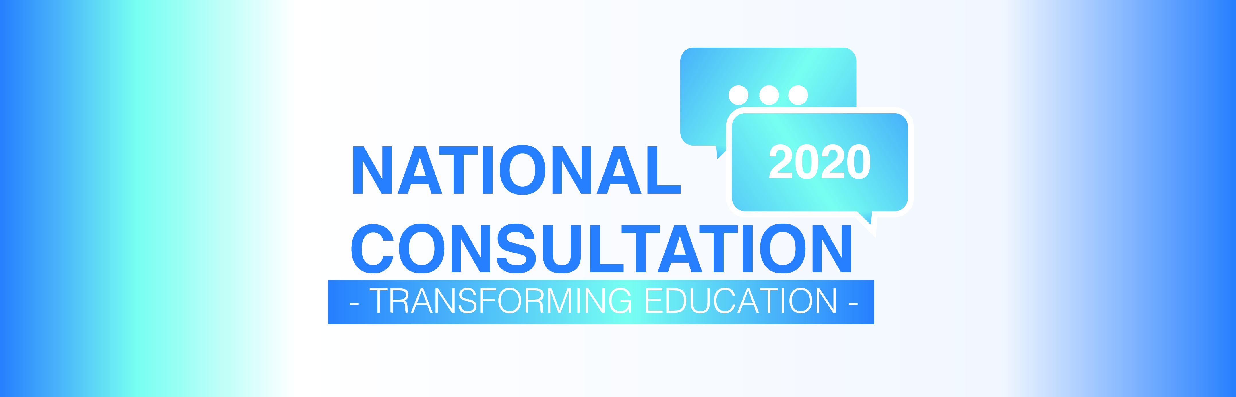 National Consultation 2020: Transforming Education