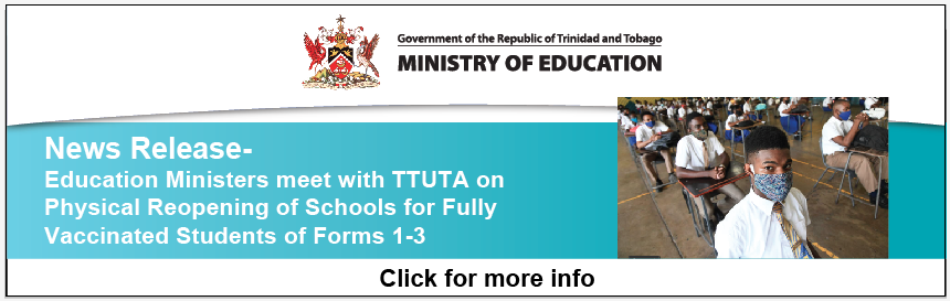 News Release – Education Ministers meet with TTUTA on Physical Reopening of Schools for Fully Vaccinated Students of Forms 1-3